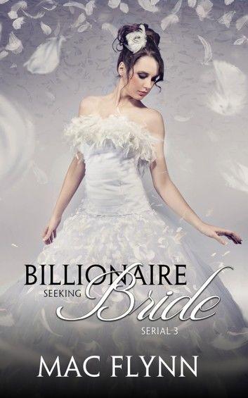 Alpha Billionaire Seeking Bride #3