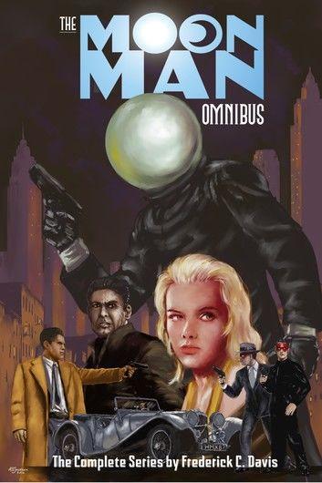 The Moon Man Omnibus