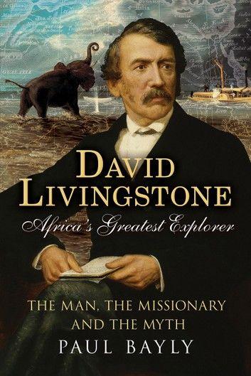 David Livingstone, Africa\