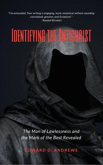 IDENTIFYING THE ANTICHRIST