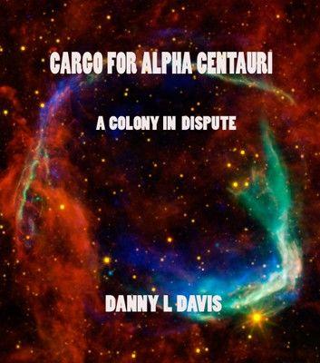 Cargo For Alpha Centauri