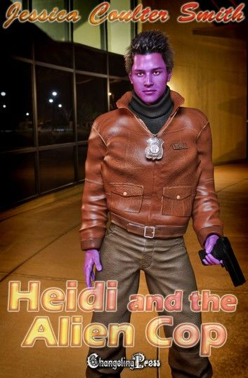 Heidi and the Alien Cop