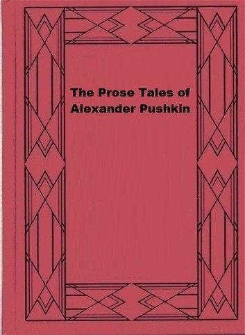 The Prose Tales of Alexander Pushkin