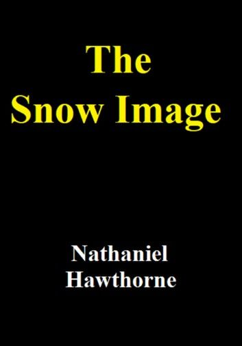 The Snow Image.