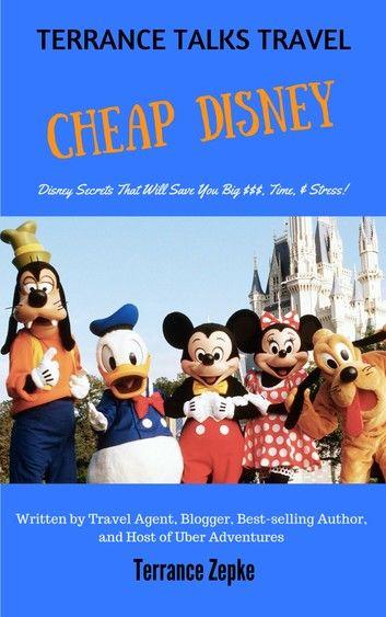 TERRANCE TALKS TRAVEL: Cheap Disney!