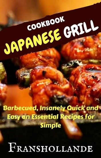 Japanese Grill Recipes