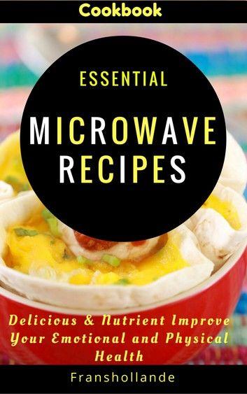 Essential Microwave Recipes