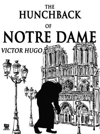 The Hunchback of Notre Dame (Special Illustrated Edition)