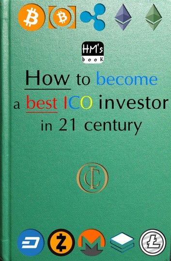 How to become a best ICO investor in 21 century