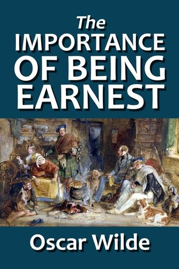 The Importance of Being Earnest (Revised Edition)