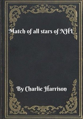 Match of all stars of NHL