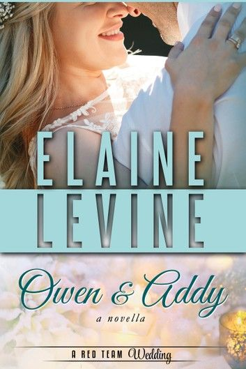 Owen and Addy: A Red Team Wedding Novella