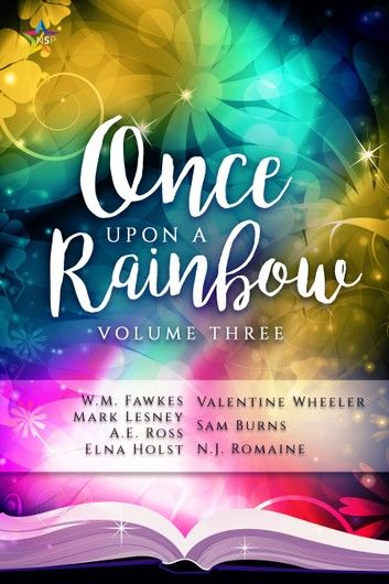 Once Upon A Rainbow, Volume Three