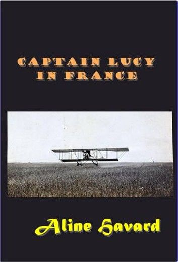 Captain Lucy in France
