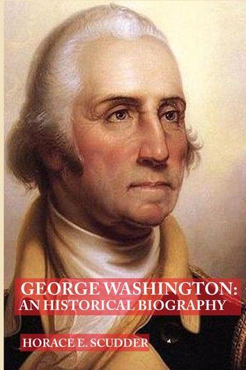 George Washington (Illustrated Edition)