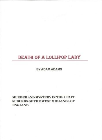 DEATH OF A LOLLIPOP LADY