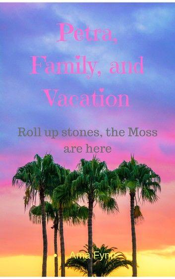 Petra, Family, and Vacation
