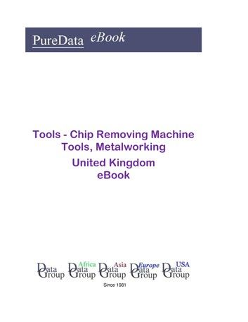 Tools - Chip Removing Machine Tools, Metalworking in the United Kingdom