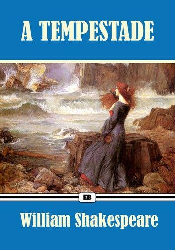 A Tempestade - Edição Especial Ilustrada [Coleção Clássicos de Shakespeare]