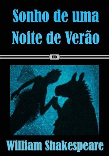 Sonho de Uma Noite de Verão - Edição Especial Ilustrada (Clássicos de Shakespeare)