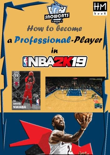How to become a professional player in NBA 2K19