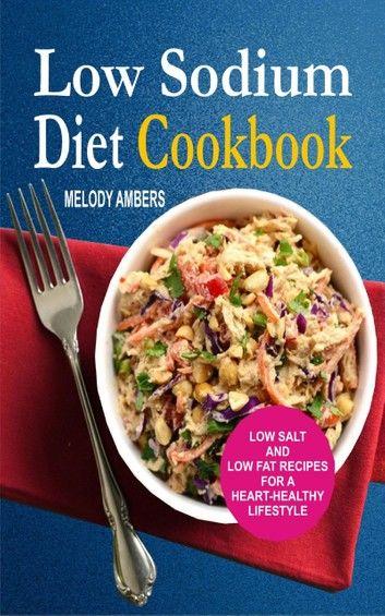Low Sodium Diet Cookbook