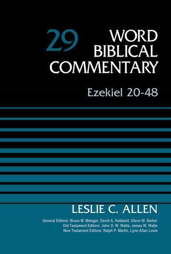 Ezekiel 20-48, Volume 29