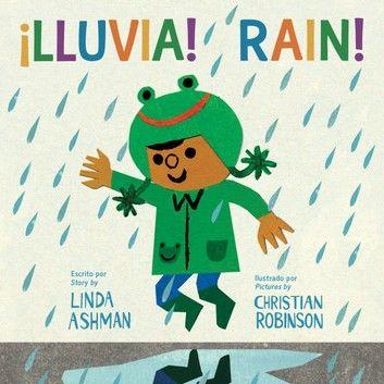 ¡Lluvia!/Rain! (bilingual)