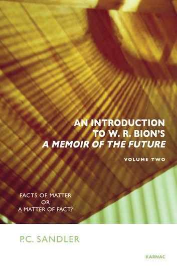 An Introduction to W.R. Bion\