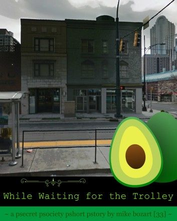 While Waiting for the Trolley