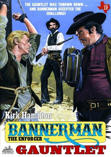 Bannerman the Enforcer 19: Gauntlet