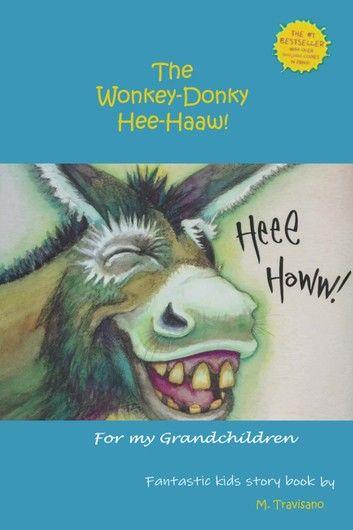 The Wonkey-Donky: Hee-Haaw!