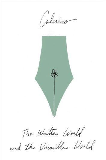 The Written World and the Unwritten World