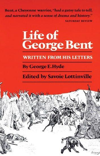 Life of George Bent