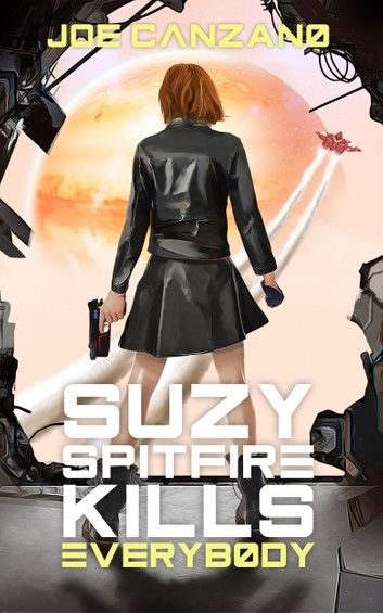 Suzy Spitfire Kills Everybody