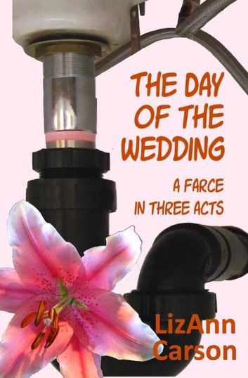 The Day of the Wedding