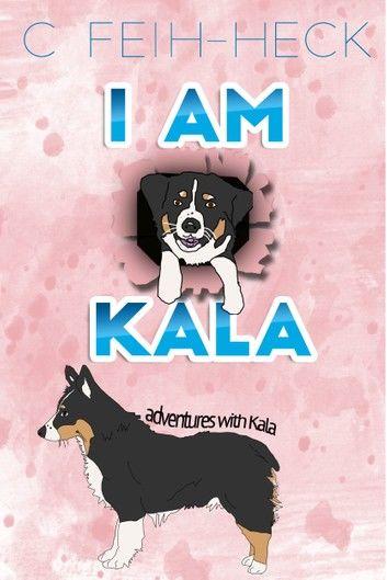 I Am Kala