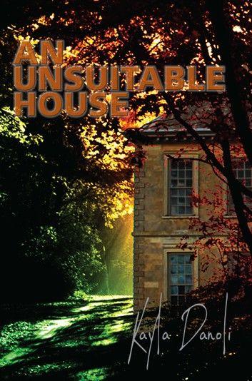 An Unsuitable House