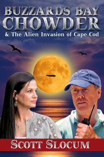 Buzzards Bay Chowder & The Alien Invasion of Cape Cod