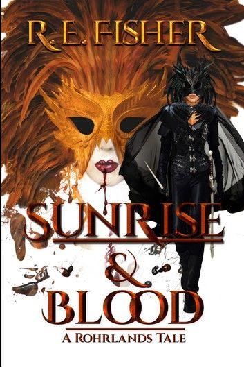 Sunrise and Blood