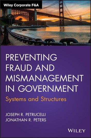 Preventing Fraud and Mismanagement in Government