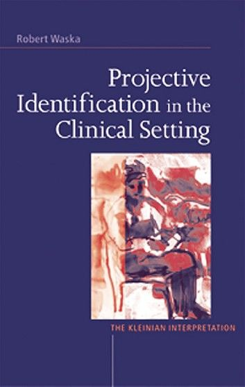 Projective Identification in the Clinical Setting