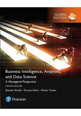 BUSINESS INTELLIGENCE:A MANAGERIAL APPROACH, 4/E (GE)