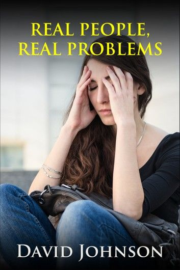 Real People, Real Problems
