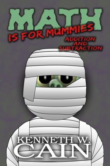 Math is for Mummies (Addition and Subtraction)