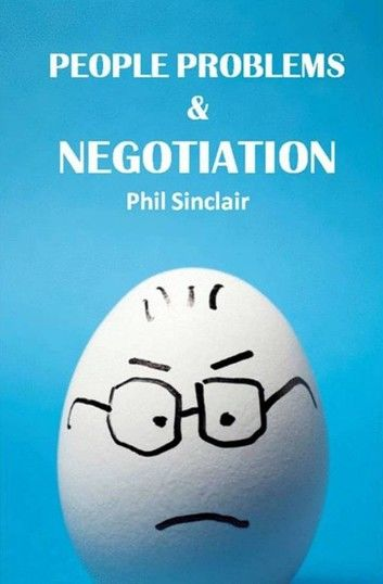 People Problems & Negotiation