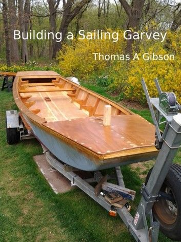 Building a Sailing Garvey