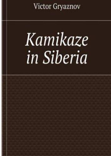 Kamikaze in Siberia