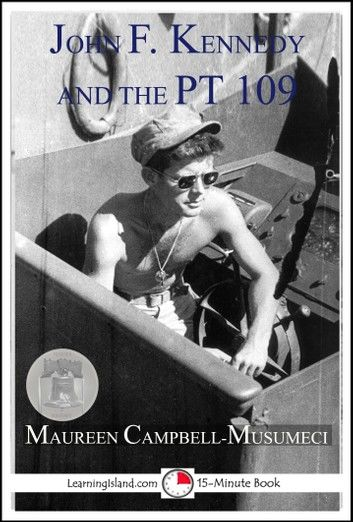 John F. Kennedy and the PT 109
