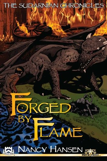 The Sudarnian Chronicles: Forged by Flame